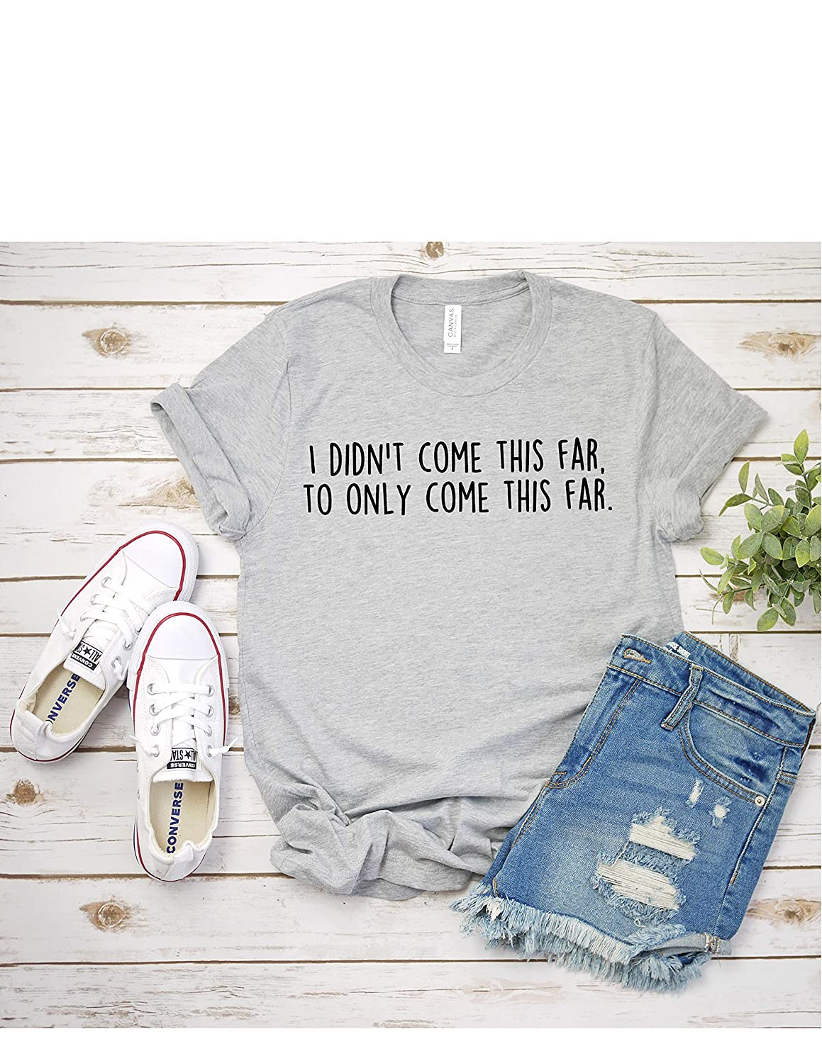 I Didn't Come This Alternative dealer Far To Shirt Only T Women T-Shi New product! New type