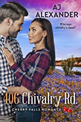 406 Chivalry Road: A Cherry Falls Romance Book 14 Kindle Edition