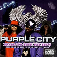 Road To The Riche$ - The Best Of The Purple City Mixtapes [Explicit]