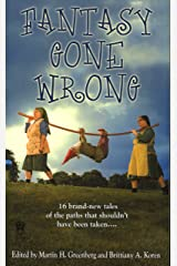 Fantasy Gone Wrong Kindle Edition