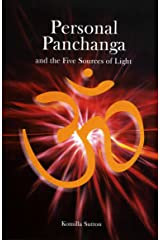 Personal Panchanga and the Five Sources of Light Kindle Edition