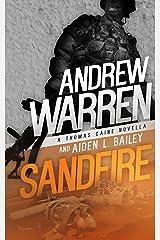 Sandfire (Caine: Rapid Fire Book 3) Kindle Edition