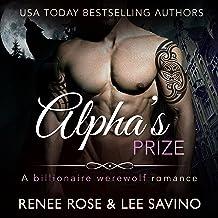 Alpha's Prize: A Werewolf Romance: Bad Boy Alphas, Book 3