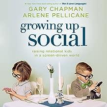 Growing Up Social: Raising Relational Kids in a Screen-Driven World