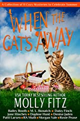 When the Cat's Away Kindle Edition