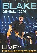 Blake Shelton Live: It's All About Tonight