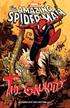 Spider-Man: The Gauntlet - The Complete Collection Vol. 2 (Amazing Spider-Man (1999-2013))