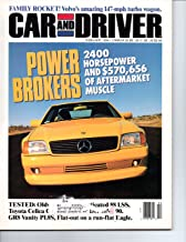 Car and Driver February 1994 (FAMILY ROCKET! VOLVO'S AMAZING 147 MPH TURBO WAGON - POWER BROKERS 2400 HORSEPOWER AND $570,656 OF AFTERMARKET MUSCLE, VOLUME 39, NUMBER 8)