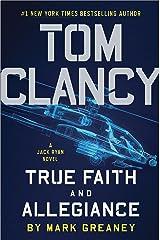 Tom Clancy True Faith and Allegiance (A Jack Ryan Novel Book 16) Kindle Edition