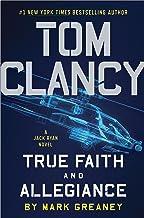 Tom Clancy True Faith and Allegiance (Jack Ryan Universe Book 22)