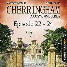 Cherringham - A Cosy Crime Series Compilation: Cherringham 22-24
