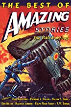 The Best of Amazing Stories: The 1940 Anthology: [Special Retro-Hugo Edition] (Amazing Stories Classics - Licensed Edition) (English Edition)