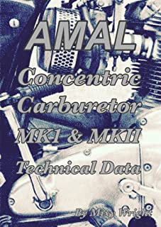 AMAL Concentric Carburetor MK1 & MKII Technical Data (English Edition)