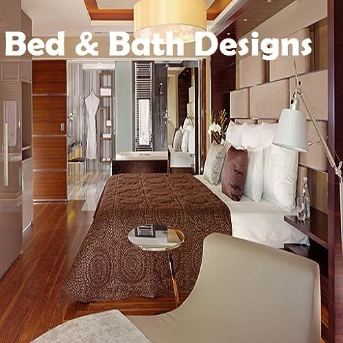 Bed & Bath Designs