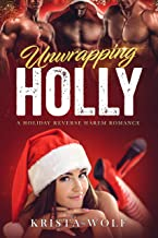 Unwrapping Holly - A Holiday Reverse Harem Romance