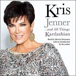 Kris Jenner...and All Things Kardashian