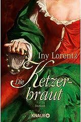 Die Ketzerbraut: Roman (German Edition) Kindle Edition