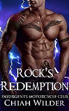 Rock's Redemption: Insurgents Motorcycle Club (Insurgents MC Romance Book 8)