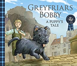 Greyfriars Bobby: A Puppy's Tale (Traditional Scottish Tales)