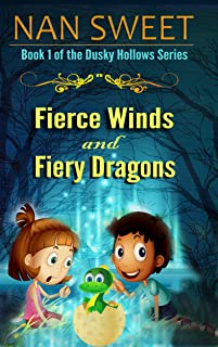 (1) Fierce Winds and Fiery Dragons (Dusky Hollows)