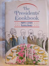 The Presidents' Cookbook: Practical Recipes from George Washington to the Present