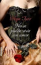 NO SE PUEDE VIVIR SIN AMOR (Spanish Edition)