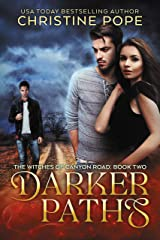 Darker Paths (The Witches of Canyon Road Book 2) Kindle Edition