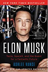 Elon Musk: Tesla, SpaceX, and the Quest for a Fantastic Future Kindle Edition
