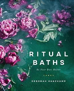 Ritual Baths: Be Your Own Healer