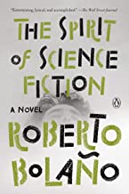 The Spirit of Science Fiction: A Novel