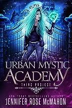 Urban Mystic Academy: Third Project (A Supernatural Academy Series Book 3)
