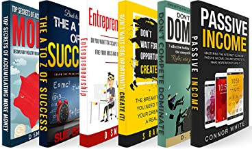 Millionaire Mind: 6 Book Bundle - Passive Income, Don't Compete Dominate, Don't Wait For Opportunity Create It, Entrepreneurship, A2z Of Success, Top Secrets Of Accumulating More Money