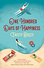 One Hundred Days of Happiness (English Edition)