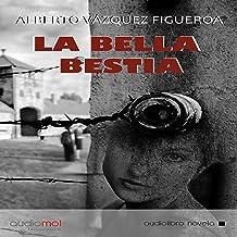 La bella bestia [The Beautiful Beast]