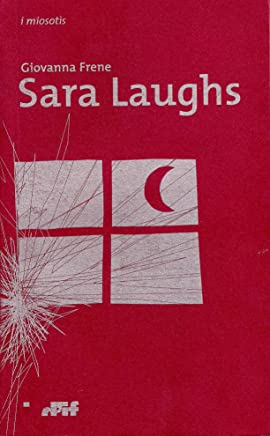 Sara Laughs: poesie 2002 - 2005