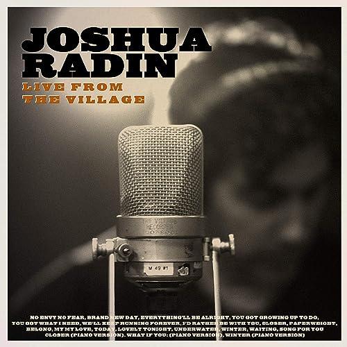 Joshua Radin Live From The Village Deluxe By Joshua Radin On Amazon Music Amazon Com