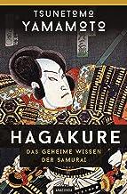 Hagakure: Das geheime Wissen der Samurai (German Edition)