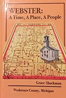 Webster: A Time, A Place, A People