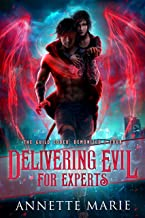 Delivering Evil for Experts (The Guild Codex: Demonized Book 4)
