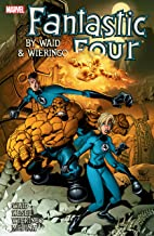 Fantastic Four By Mark Waid and Mike Wieringo: Ultimate Collection - Book Four (Fantastic Four (1998-2012))