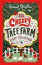 The Cherry Tree Farm Story Collection (Bumper Short Story Collections Book 5)