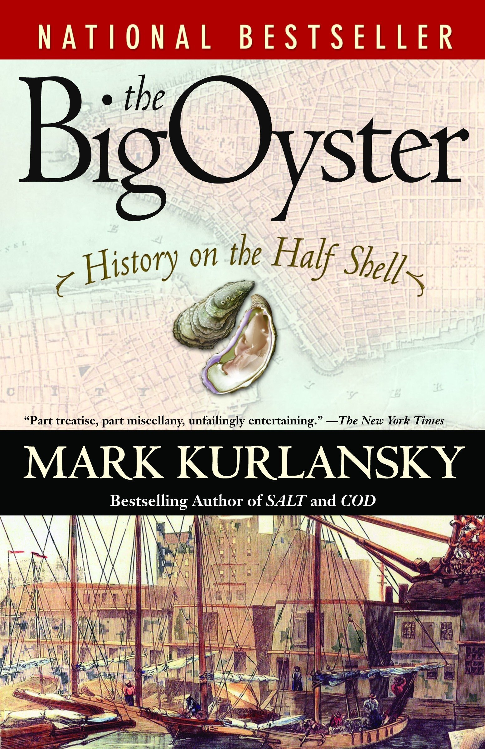 Image OfThe Big Oyster: History On The Half Shell