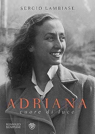 Adriana, cuore di luce