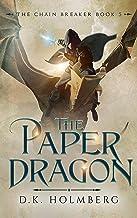 The Paper Dragon (The Chain Breaker Book 5)