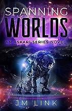 Spanning Worlds: An Askari Series Novel (Mina & Jadar, Book 3)