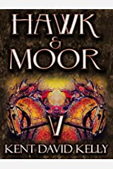 HAWK & MOOR - The Unofficial History of Dungeons & Dragons: Book 5 - Age of Glory Kindle Edition