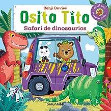 Osito Tito. Safari de dinosaurios