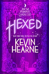 Hexed: The Iron Druid Chronicles, Book Two Kindle Edition