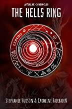 The Hells Ring (Afterlife Chronicles Book 2)