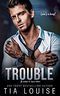 Trouble: An enemies-to-lovers romance. (Taking Chances)